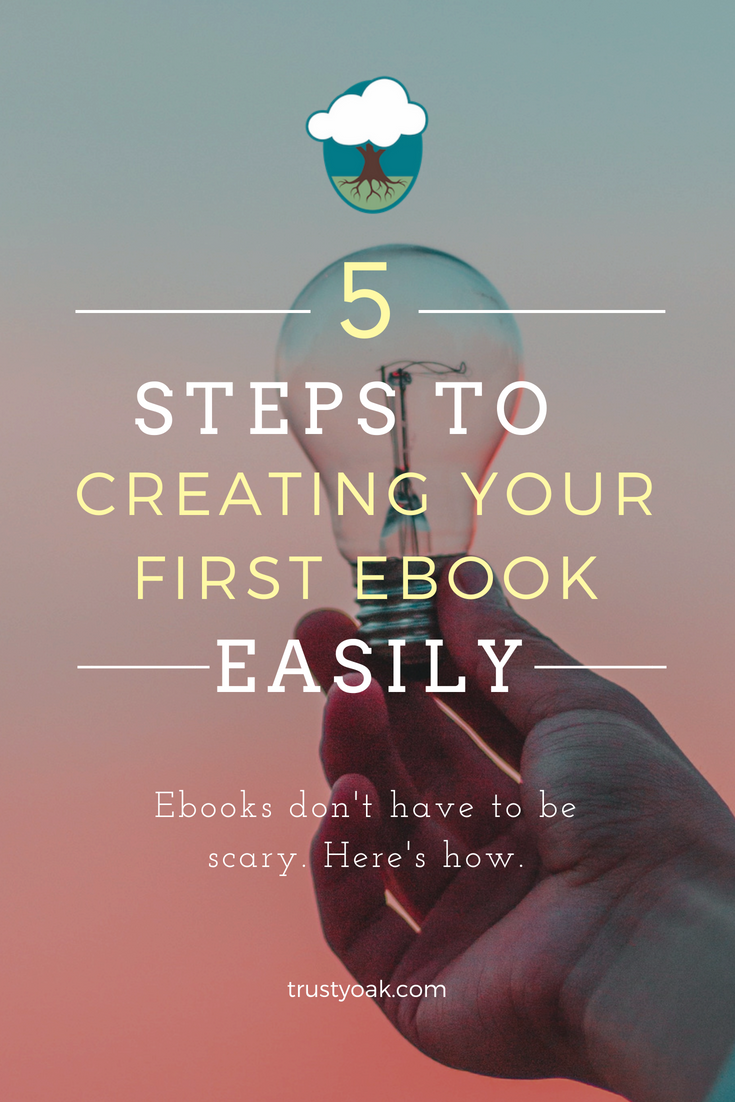 How to Write an Ebook from TrustyOak.com.